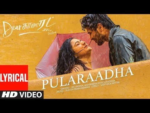 dear-comrade-tamil---pularaadha-lyrical-video-|-vijay-deverakonda,-rashmika-|-bharat-kamma
