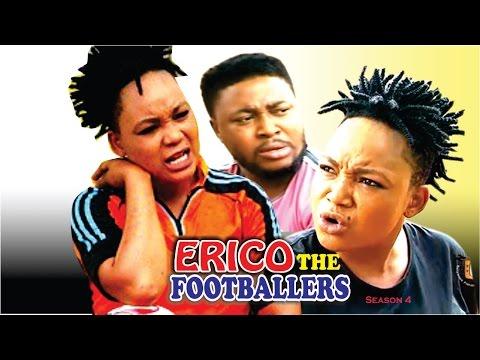 Erico The Footballer Season 4  - 2016 latest Nigerian Nollywood Movie
