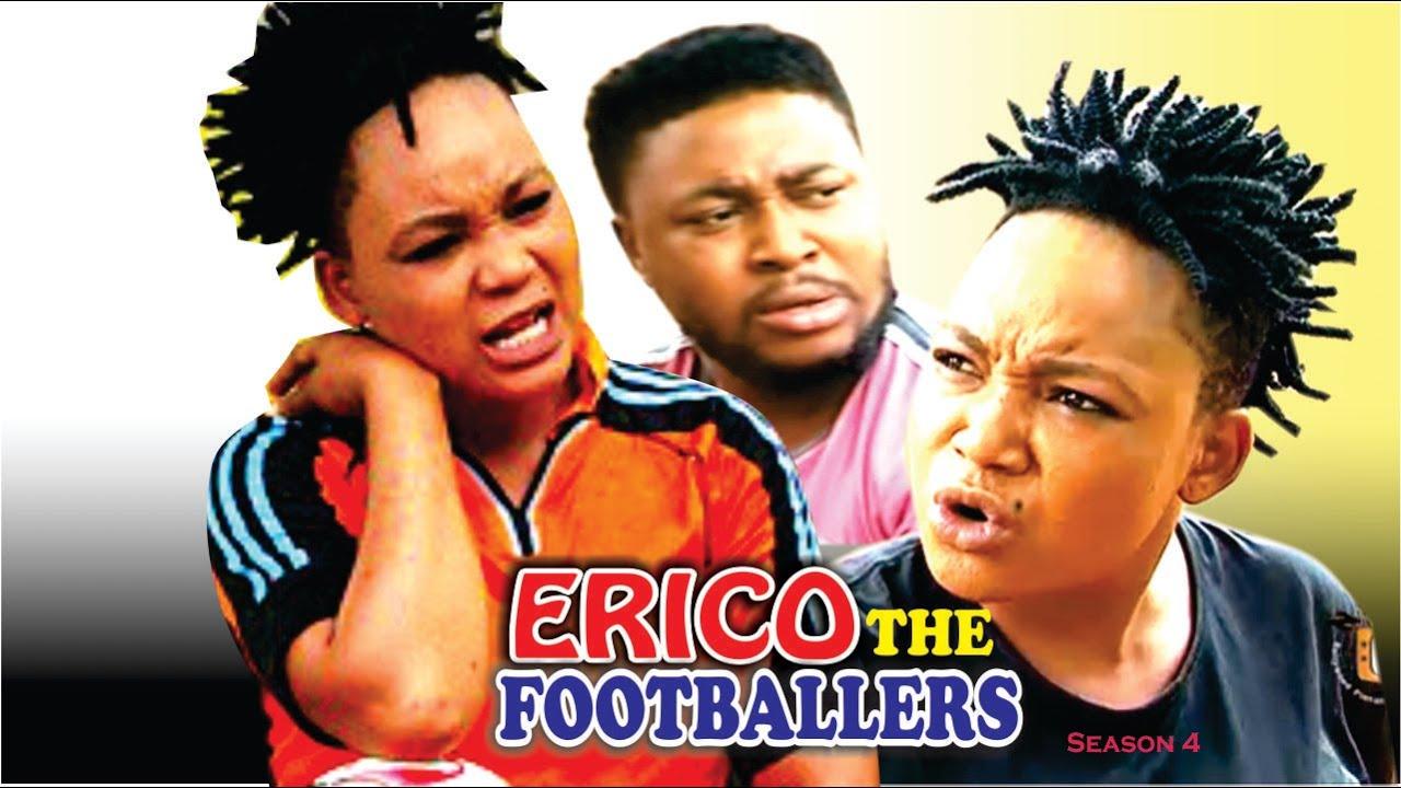 Download Erico The Footballer Season 4  - 2016 latest Nigerian Nollywood Movie