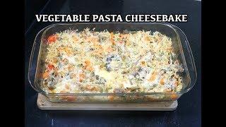 ⏰ Easy Vegetable Pasta Cheese Bake - Creamy Pasta Baked Pasta - How to make Pasta Cream sauce