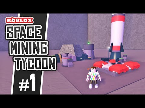 BUILDING A SPACE MINE - Space Mining Tycoon #1