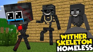 Monster School : WITHER SKELETON HOMELESS CHALLENGE - Minecraft Animation
