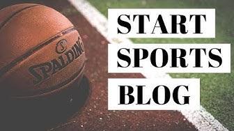 How To Start A Sports Blog | WordPress Sports Blog Tutorial