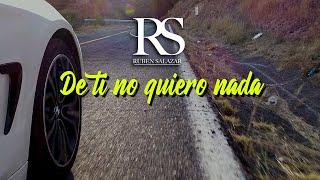 Ruben Salazar - De Ti No Quiero Nada (Video Lyric Oficial)
