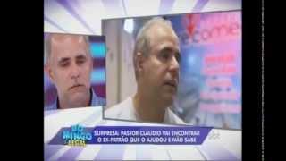 Pastor Cláudio Duarte se emociona no Domingo Legal - 19/10/14