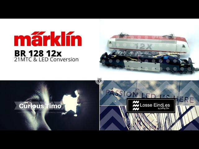Model Rail   Märklin BR 128 21MTC & LED Conversion