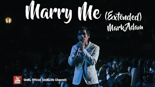 Marry Me (Extended with Intro Jokes) - Mark Adam (Convo 2016 - Session 4) MP3