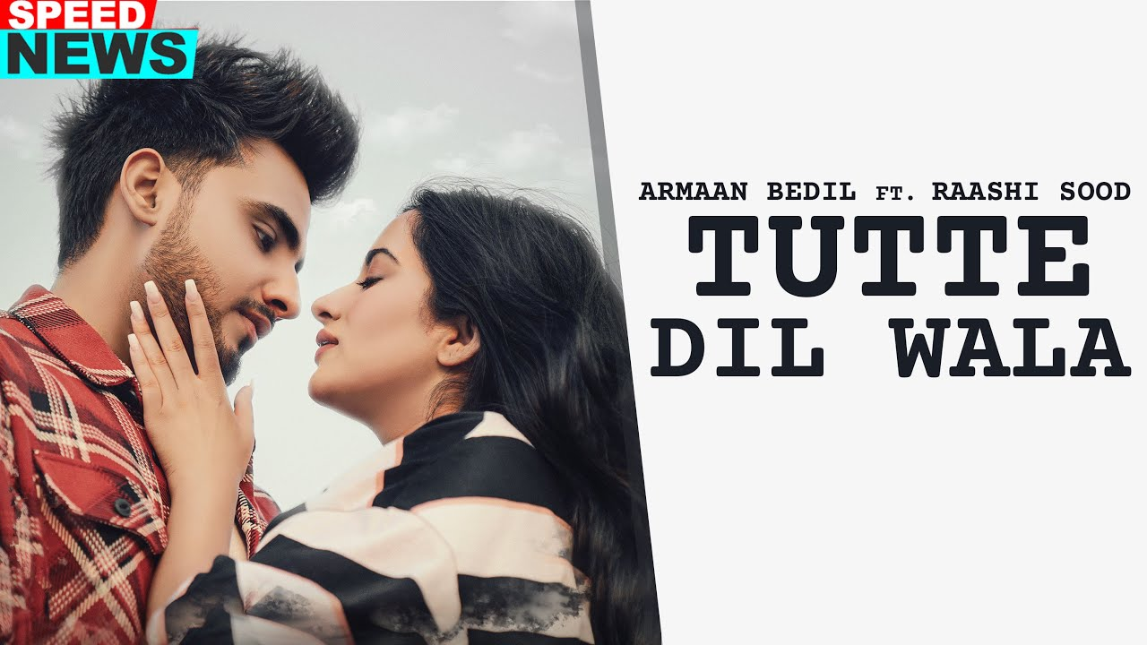 News | Tutte Dil Wala | Armaan Bedil Ft Raashi Sood | Sara Gurpal | Latest Punjabi Teasers 2020