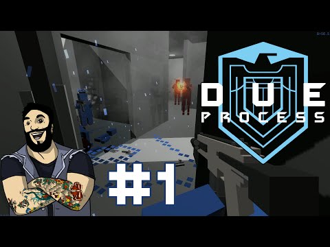 Due Process | Alpha Gameplay #1 - Getting Started
