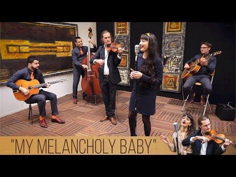 My Melancholy Baby - Caloé / Guillaume Singer / H2R - Quintette jazz manouche avec chanteuse