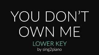You don't own me (lower piano karaoke) grace
