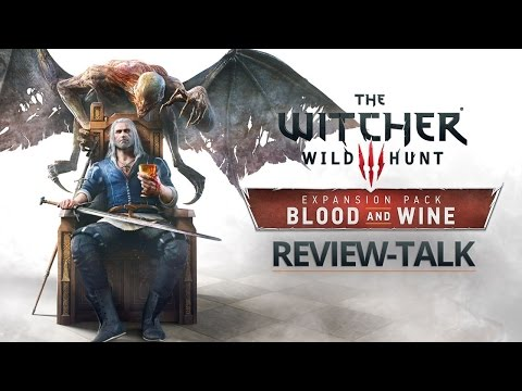 Spoiler: Es ist exzellent! - The Witcher 3: Blood and Wine - Review-Talk