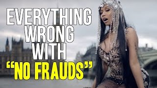 "Everything Wrong With Nicki Minaj - ""No Frauds"""