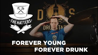 The Hatters - FYFD (Forever Young Forever Drunk) Drum cover Евгений Васильев YouTube Videos