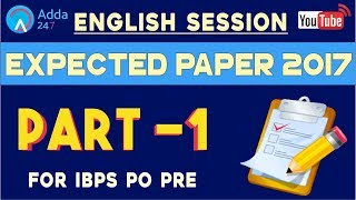 Ibps po pre - english | expected paper 2017 | part-1 |  online coaching for sbi ibps bank po