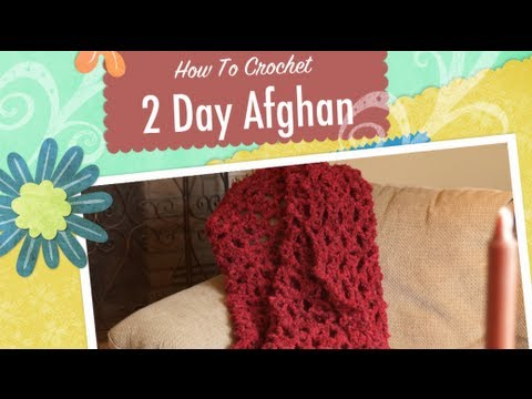 How To Crochet An Afghan Quick 2 Day Afghan Youtube