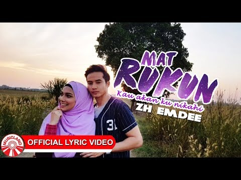 Zh Emdee - Kau Akan Aku Nikahi (OST Mat Rukun) [Official Lyric Video HD]
