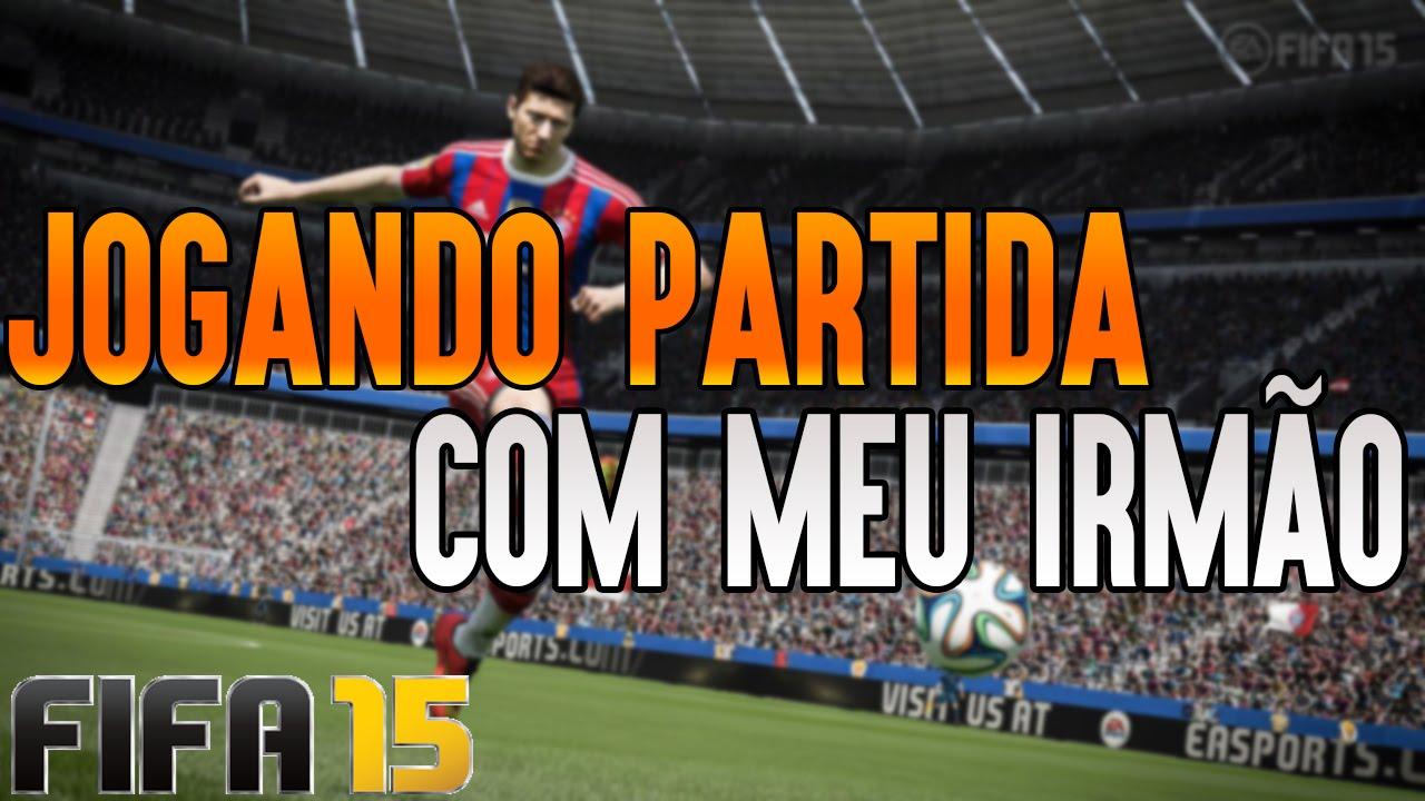 FIFA 15: FC BAYERN VS PSG. - JOGANDO COM MEU IRMÃO!! - YouTube