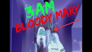 DO NOT PLAY THE BLOODY MARY CHALLENGE AT 3AM!!  OMG SO SCARY!!
