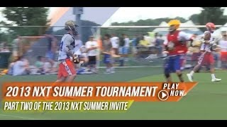 nxt summer invite part two   2013 lax com highlights