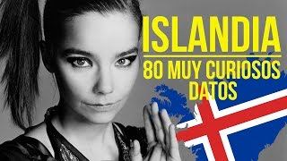 80 MUY INTERESANTES datos de Islandia