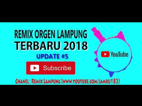 Remix Orgen Lampung 2018 | Update #5 | Elsa Musik Makin Asik Joss