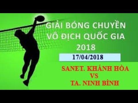 Clip cắt trận Sanet Khánh Hòa - Tràng An Ninh Bình| Giải vô địch quốc gia 2018