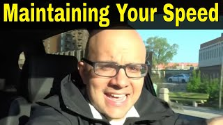 Maintaining Your Speed While Driving-Lesson For Beginner Drivers