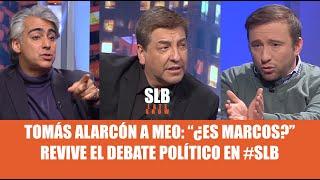 SLB. Tomás Alarcón a Meo: ¿Es Marcos? revive el debate político en SLB