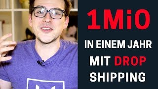 Geld Verdienen im Internet mit eCommerce - 5 Drop Shipping Geheimnisse für 1 Millionen in einem Jahr