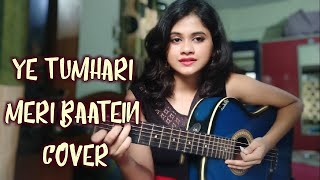Ye Tumhari Meri Baatein Guitar Cover [Full song] | Rock on!!! | Cover By Parbani Sinha