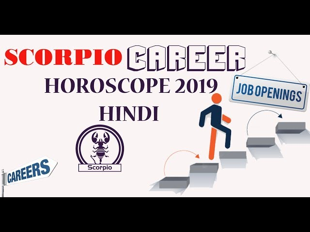 Scorpio Career Horoscope 2019 In Hindi Vrischika Rashi 2019 Youtube