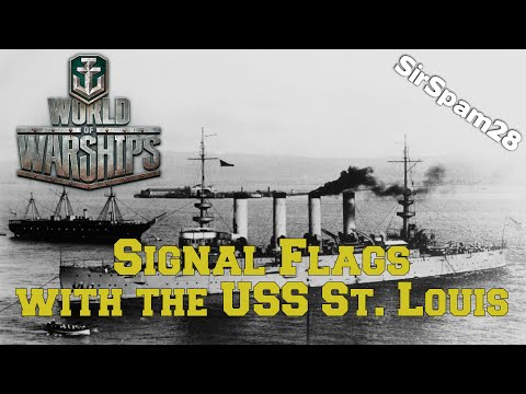 World of Warships - Signal Flags & St. Louis Live Comm