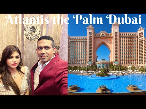 Latest Tour of Atlantis the Palm Dubai | Ocean View King Room