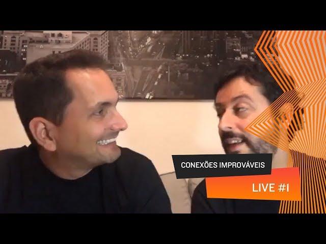 Conexões Improváveis - Live 01