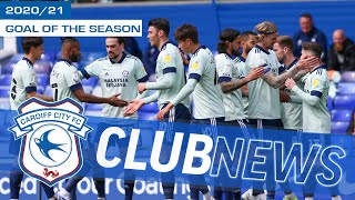 2020/21 CARDIFF CITY FC GOAL OF THE SEASON | VOTE FOR YOUR FAVOURITE NOW!