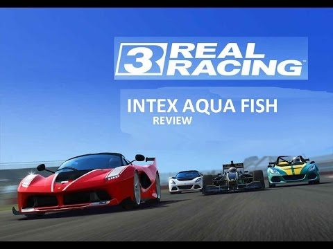 REAL RACING 3 ON INTEX AQUA FISH | JOLLA C | SAILFISH OS | REVIEW |