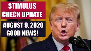 SECOND STIMULUS CHECK UPDATE   AUGUST 9 UPDATE FOR 2ND STIMULUS CHECK (STIMULUS PACKAGE)