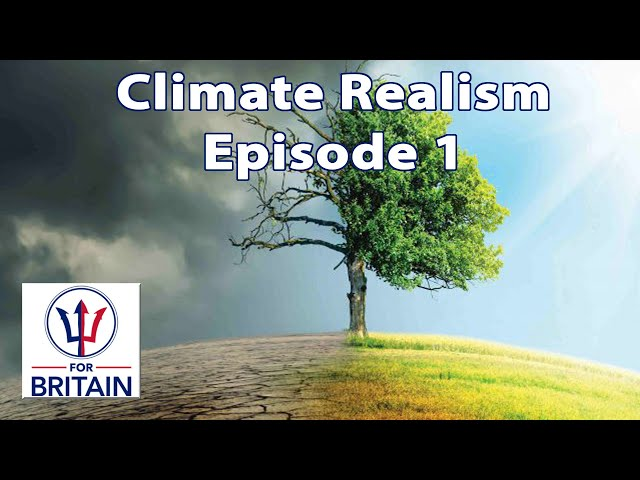Climate Realism (Episode 1)