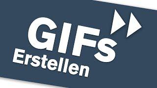 GIFs erstellen in WhatsApp & am PC (Kostenlos - Ohne Wasserzeichen) - Tutorial