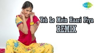 Yeh Lo Main Haari Piya Remix | Full Video Song | Genelia D
