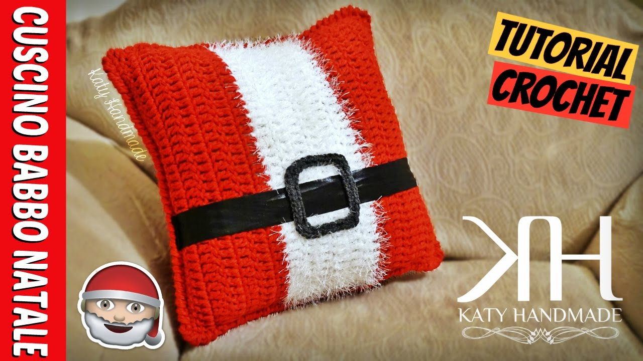 Coin Cuscini.Tutorial Cuscino Uncinetto Babbo Natale Crochet Pillow Katy