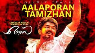 Aalaporan Thamizhan - Full Video Song | Vijay | Nithya Menon | AR Rahman | Atlee |