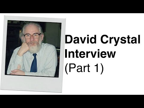 454. David Crystal Interview (Part 1) Professor of Linguisti
