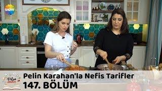 Pelin Karahan'la Nefis Tarifler 147. Bölüm | 10 Nisan 2018