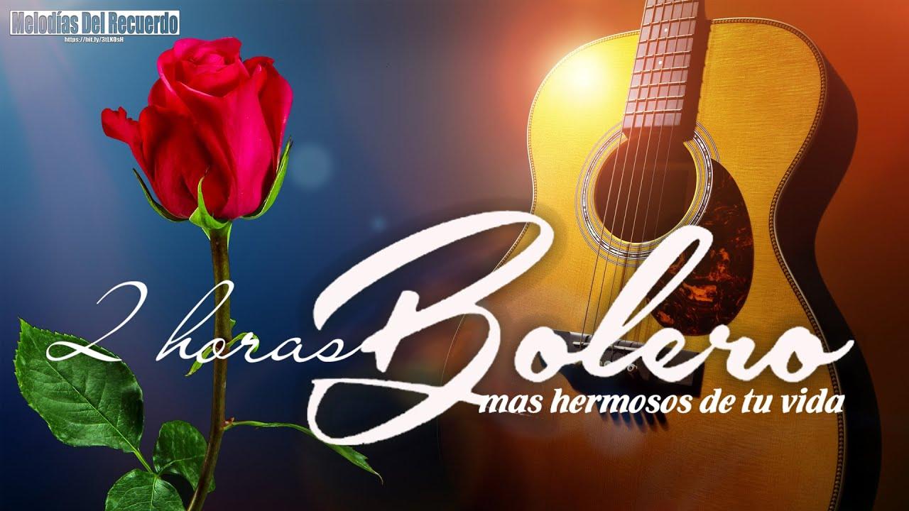 Download 2 Horas Boleros Mas Hermosos De Tu Vida - Música Para Aliviar El Estres y La Ansiedad