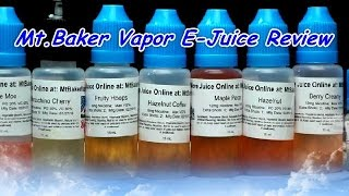 Mt Baker Vapor E-liquid Review (19 Flavors)