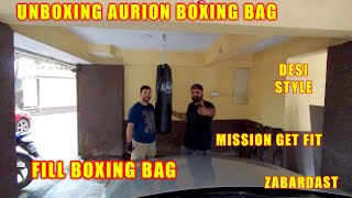 Aurion Boxing Bag Unboxing amp Filling Time To Get Fit Mission Fit