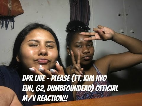 DPR LIVE - Please (ft. KIM HYO EUN, G2, DUMBFOUNDEAD) OFFICIAL M/V REACTION [SEXXXXYYYY]