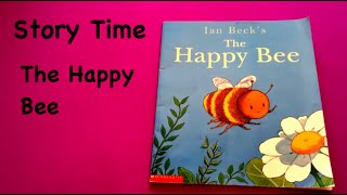 Story Time: The Happy Bee
